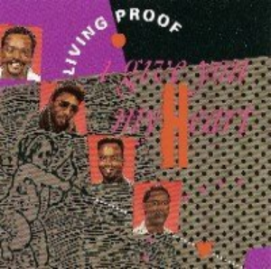 I Give You My Heart by Living Proof Cd