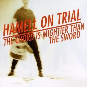 Chord Is Mightier That the Sword by Hamell on Trial Cd