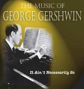 Spotlight on by George Gershwin Cd