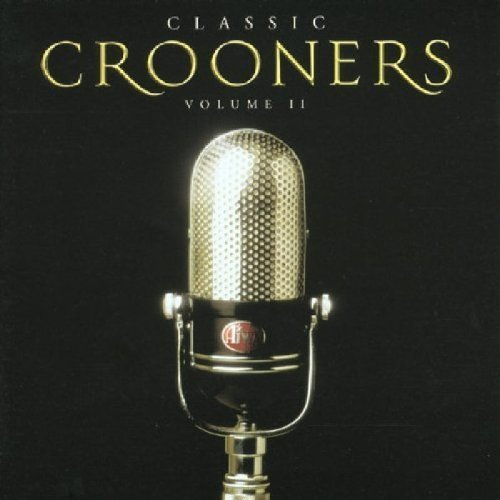 Classic Crooners V.2 by Various Artists Cd