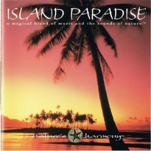 Island Paradise by Nature's Harmony Cd