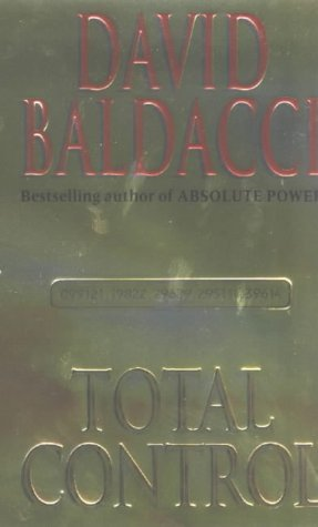 Total Control by Baldacci, David