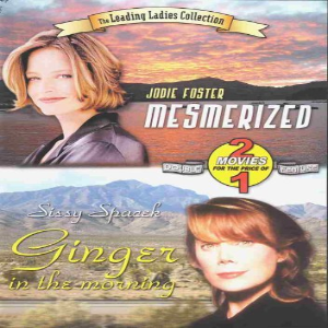 Mesmerized / Ginger in the Morning Dvd