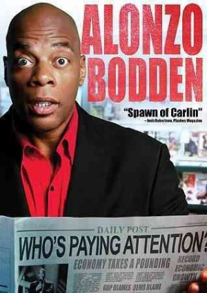 Alonzo Bodden Who's Paying Attention Dvd