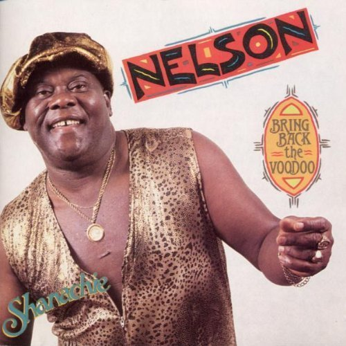Bring Back the Voodoo by Nelson Cd