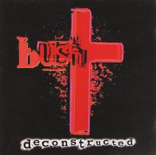 Deconstructed by Bush  CD