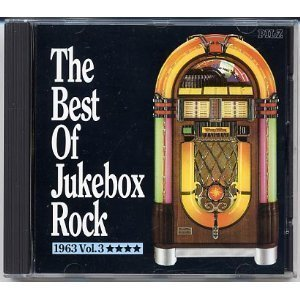 The Best of Jukebox Rock / 1963 Vol.3 Cd