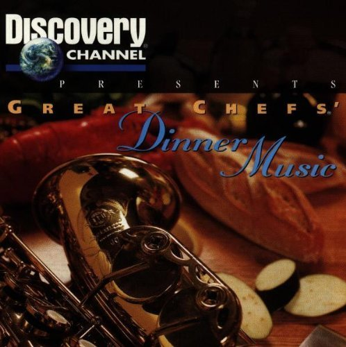 Discovery Channel: Great Chefs Dinner Music by Various Artists Cd