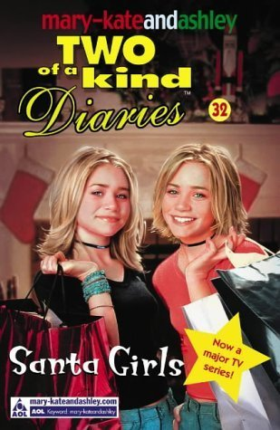 Santa Girls : Two of a Kind Diaries