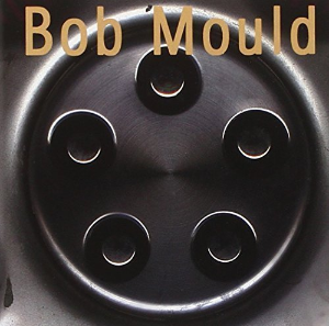 Bob Mould by Bob Mould Cd