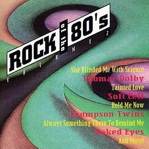 Rock of the 80's Volume 2 by Various Artists Cd