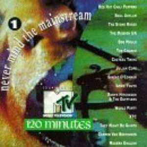 Never Mind the Mainstream: The Best of MTV's 120 Minutes, Vol. 1  Cd