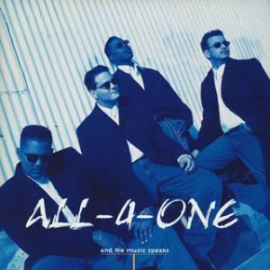 And the Music Speaks by All-4-One Cd