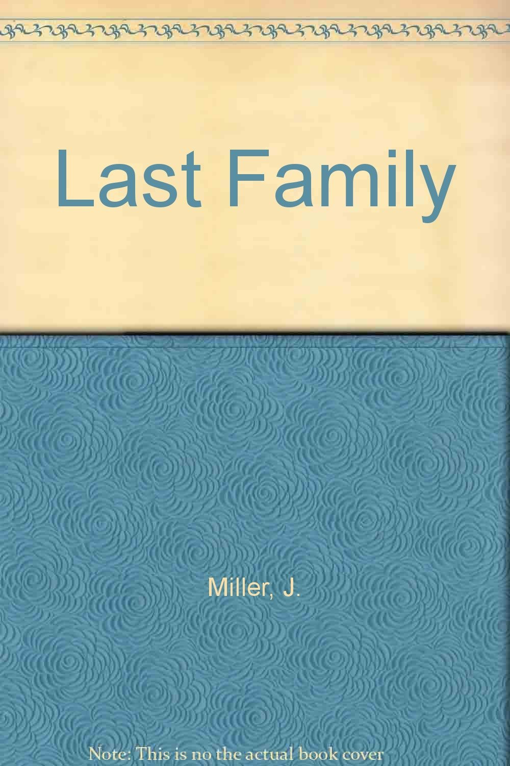 Last Family By  James Ramsey Miller