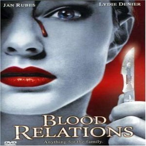 Blood Relations Dvd
