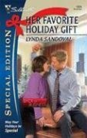 Her Favorite Holiday Gift ,Silhouette Special Edition  by Lynda, Sandoval