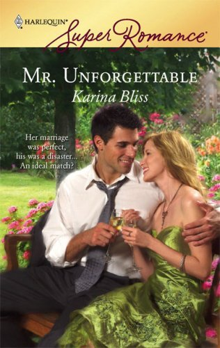 Mr. Unforgettable by Bliss, Karina