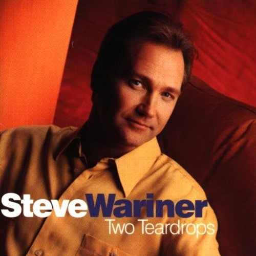 Two Teardrops by Steve Wariner Cd