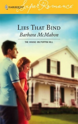 Lies That Bind: The House on Poppin Hill (Harlequin Superromance No. 1335)