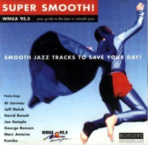 Super Smooth Jazz Tracks to Save Your Day Cd