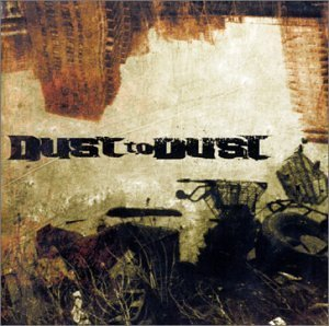 Dust to Dust by Dust to Dust Cd