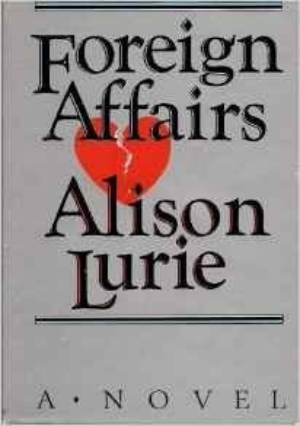 Foreign Affairs by Lurie, Alison