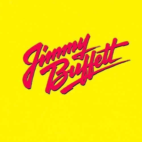Songs You Know by Heart : Jimmy Buffett's Greatest Hit Cd