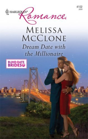 Dream Date with the Millionaire by McClone, Melissa