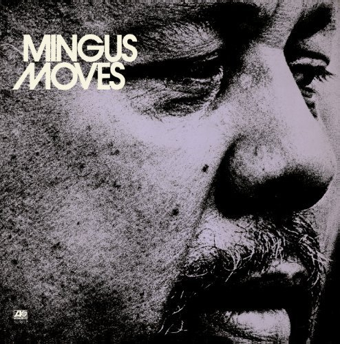 Mingus Moves by Charles Mingus Cd