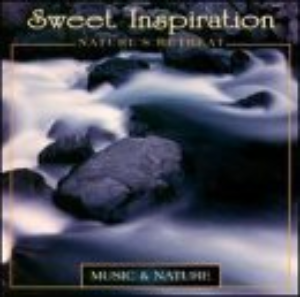 Sweet Inspiration: Nature's Retreat by Various Artists Cd