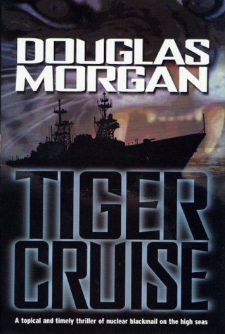 Tiger Cruise by Morgan, Douglas