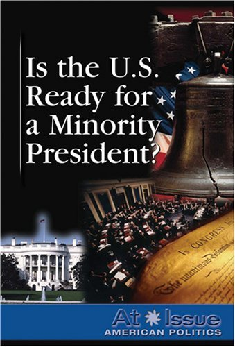 Is the United States Ready for a Minority President?
