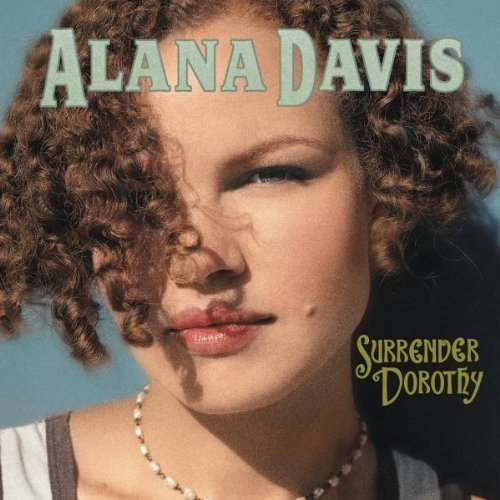 Surrender Dorothy by Alana Davis Cd
