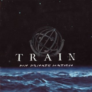 My Private Nation by Train Cd