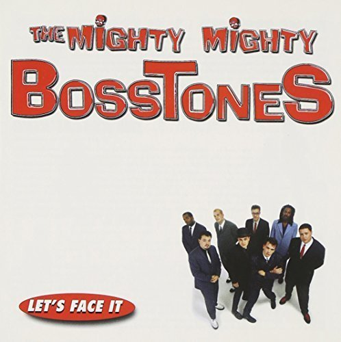 Let's Face It by Mighty Mighty Bosstones Cd