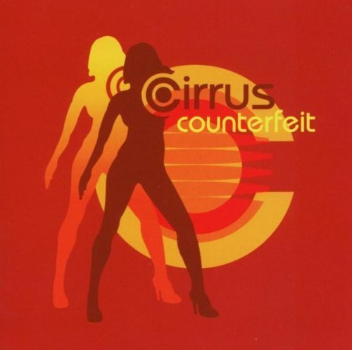 Counterfeit by Cirrus Cd
