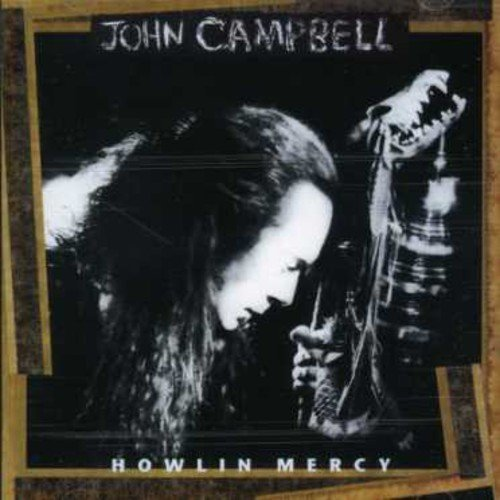 Howling Mercy by John Campbell Cd