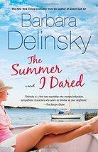 The Summer I Dared: A Novel by Delinsky, Barbara image 1