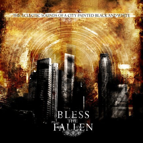 The Eclectic Sounds of a City Painted Black and White by Bless the Fallen Cd