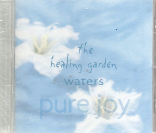 Healing Garden Waters Pure Joy Cd