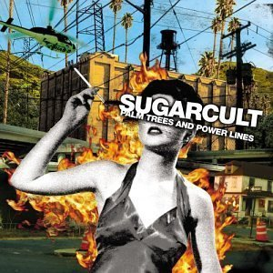 Palm Trees & Power Lines by Sugarcult Cd