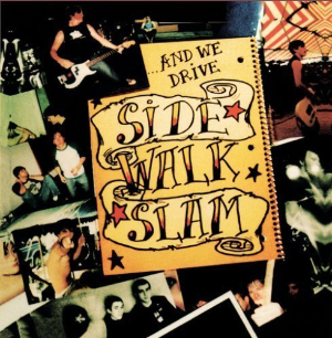 And We Drive by Side Walk Slam Cd