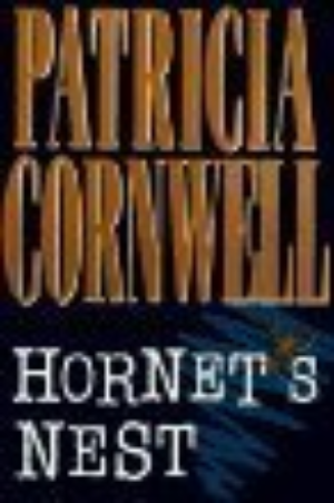 Hornets Nest by Patricia Cornwell