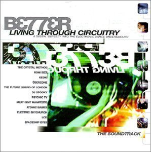 Better Living Through Circuitry Cd