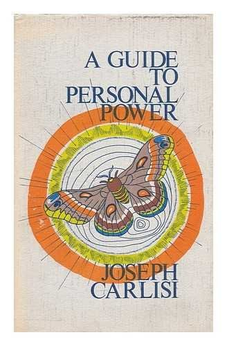 A guide to personal power: Approaching knowledge, awareness, and power