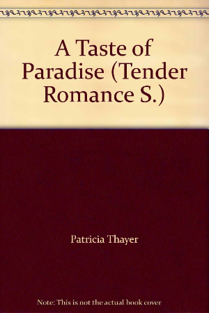 A Taste of Paradise By Patrica Thayer