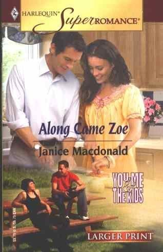 Along Came Zoe By Janice Macdonald