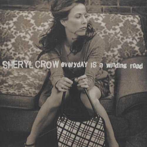 Everyday Is a Winding Road / Sad Sad World by Crow, Sheryl Cd