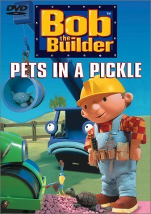 Bob the Builder - Pets in a Pickle Dvd