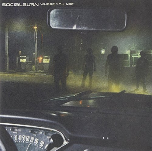 Where You Are by Socialburn Cd
